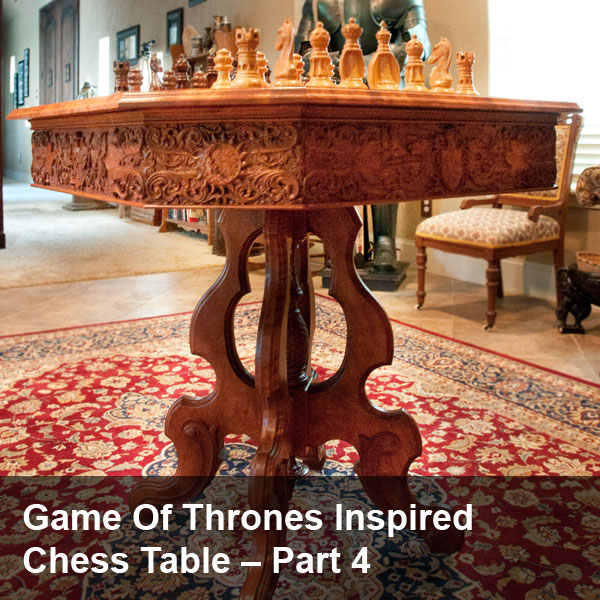Check Out Part 1, Part 2, And Part 3 If You Havenu0027t Yet. Part One, Covered  The Design And Carving Of The Chess Pieces And The Idea ...
