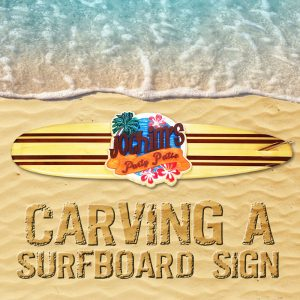 Carving a Surfboard sign