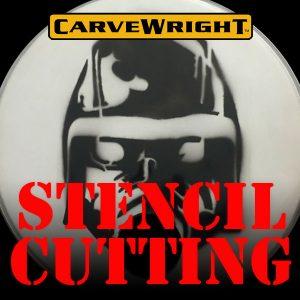 Stencil Cutting