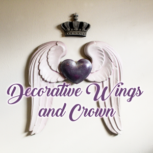 Crowns, Hearts, and Wings