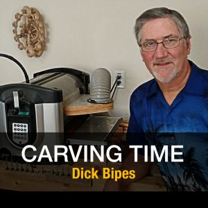 Dick Bipes - Carving Time