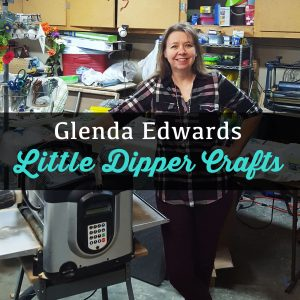 Glenda Edwards - Little Dipper Crafts