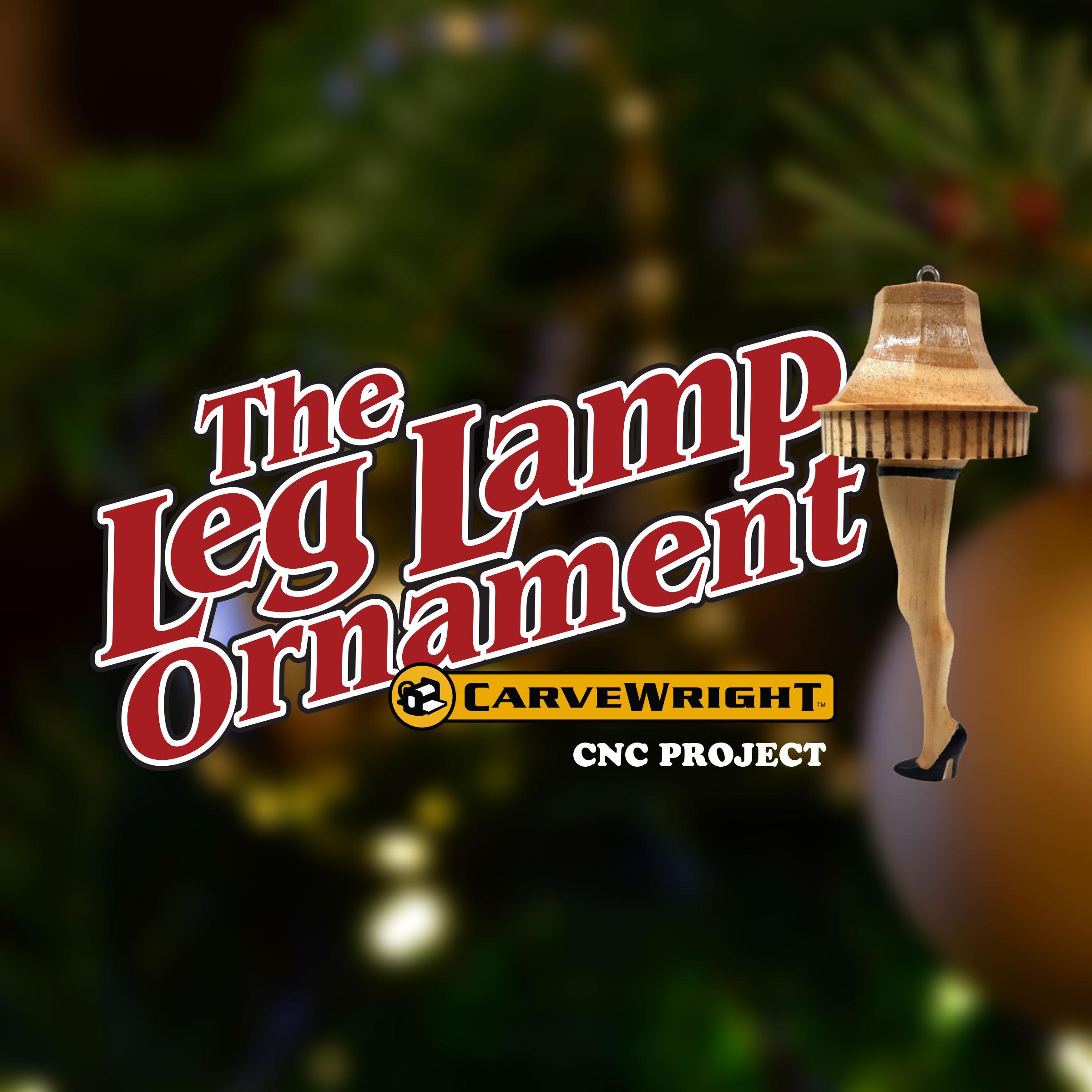 Leg Lamp Christmas Ornament Carvewright