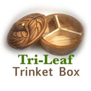 Tri-Leaf Trinket Box!